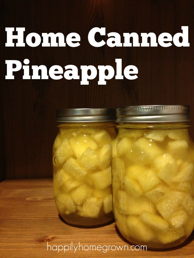 home canned pineapple
