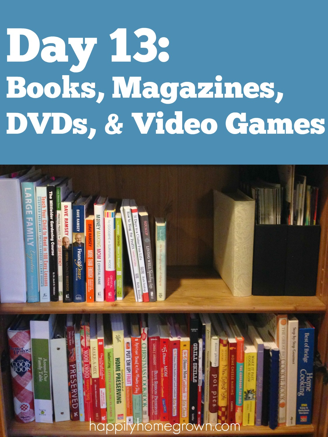Day 13: Decluttering Your Books, Magazines, DVDs, and Video Games