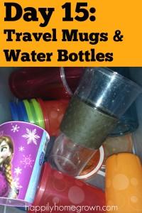 Day 15: Travel Mugs & Water Bottles