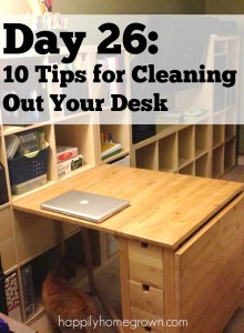 Day 26: 10 Tips for Cleaning Out Your Desk