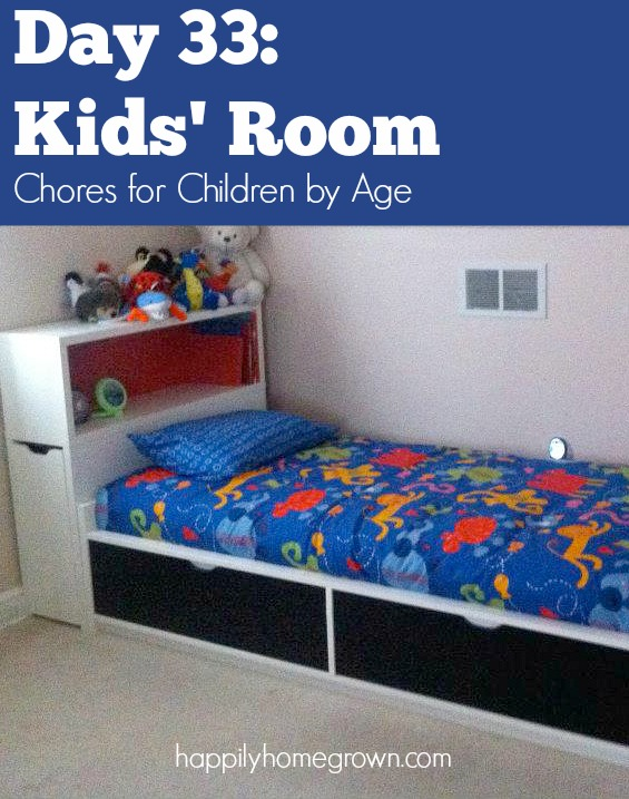 No matter their age, your children can and should be doing chores around the house, starting with taking care of their own bedrooms.