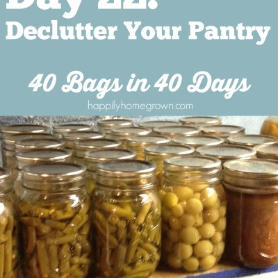 Day 22: Declutter Your Pantry