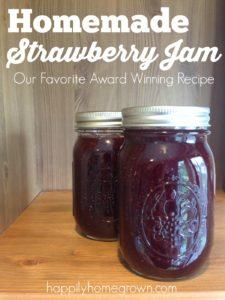 Homemade Strawberry Jam: Our Favorite Award Winning Recipe