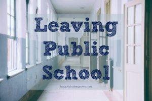 Leaving Public School