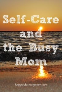 Self-Care and the Busy Mom
