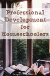 While professional development is not required, it is something we should consider doing as homeschoolers.