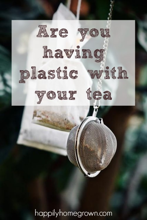 Not all tea bags are created equal and for those people who are trying to go plastic-free, it may be time to re-evaluate what's in your cup of tea.